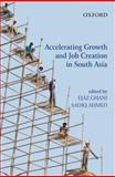 Accelerating Growth and Job Creation in South Asia, , 0198060041