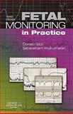 Fetal Monitoring in Practice, Gibb, Donald and Arulkumaran, Sabaratnam, 0443100047