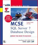 MCSE Training Guide : SQL Server 7 Database Design, Besch, David, 0735700044