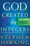 God Created the Integers, Stephen W. Hawking, 0762430044