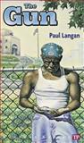The Gun, Paul Langan, 094421004X