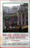 Biblical Social Values and Their Meaning 9781565630048