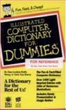 Illustrated Computer Dictionary for Dummies, Gookin, Dan and Van Buren, Christopher, 1568840047