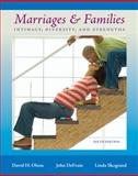 Marriages and Families : Intimacy, Diversity, and Strengths, Olson, David H. and DeFrain, John, 0073380040