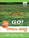 GO Office 2003 Brief Enhanced- ADHESIVE 9780131860049