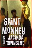 Saint Monkey, Jacinda Townsend, 0393080048