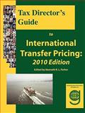 Tax Director's Guide to International Transfer Pricing, Philip Carmichael, 1602310041