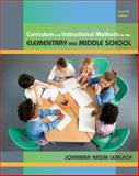 Curriculum and Instructional Methods for Elementary and Middle School, Johanna K. Lemlech, 0135020050