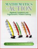 Mathematics in Action : Algebraic, Graphical, and Trigonomtric Problem Solving, Consortium for Foundation Mathematics Staff, 0321760050