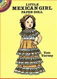 Little Mexican Girl Paper Doll, Tom Tierney, 048627005X