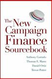 The New Campaign Finance Sourcebook, Mann, Thomas E. and Corrado, Anthony, 0815700059