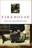 Firehouse, David Halberstam, 1401300057
