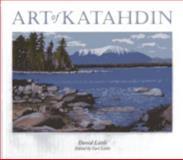 Art of Katahdin, David Little, 160893005X