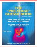 The Pre-Stage Guitar Book, Chris Lopez, 1931430055
