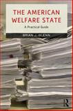 The American Welfare State, Brian J. Glenn, 0415730058