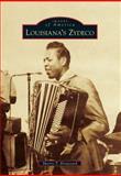 Louisiana's Zydeco, Sherry T. Broussard, 1467110051