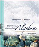 Beginning and Intermediate Algebra with Applications and Visualization, Rockswold, Gary K. and Krieger, Terry A., 0321500059