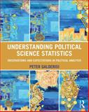 Understanding Political Science Statistics 1st Edition