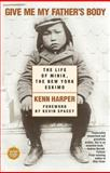 Give Me My Father's Body, Kenn Harper, 074341005X