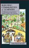 Building Communities of Learners : A Collaboration among Teachers, Students, Families, and Community, McCaleb, Sudia Paloma, 0805880054