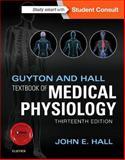 Guyton and Hall Textbook of Medical Physiology, Hall, John E., 1455770051