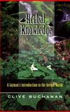 Herbal Knowledge, Clive Buchanan, 1885670052