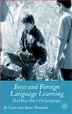 Boys and Foreign Language Learning : Real Boys Don't Do Languages, Carr, Jo and Pauwels, Anne, 023058005X