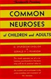 Common Neuroses of Children and Adults 9780393010053
