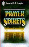Prayer Secrets, Kenneth E. Hagin, 0892760052