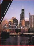 Our Chicago, Marilyn D. Clancy, 0896580059