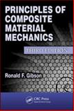 Principles of Composite Material Mechanics, Gibson, Ronald F., 1439850054