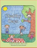 Healthy Days, Ranelle L. Brew Ed.D., 1466960051