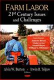 Farm Labor : 21st Century Issues and Challenges, Telpov, Irwin B., 1604560053