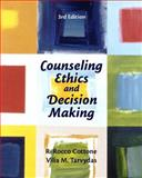 Counseling Ethics and Decision-Making, Cottone, Robert R. and Tarvydas, Vilia M., 0131710052