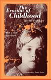 The Erosion of Childhood 2nd Edition