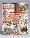 Eso Fuimos Esto Somos Quince Lustros en la Historia Del Instituto 9789706650054