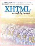 XHTML Example by Example, Walsh, Aaron E. and Raggett, Dave, 013040005X
