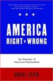 America Right or Wrong, Anatol Lieven, 019530005X