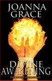 Divine Awakening : The Divine Chronicles- Introductory Novella, Voyles, JoAnna, 1940460050