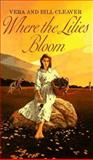 Where the Lilies Bloom, Vera Cleaver and Bill Cleaver, 0064470059