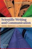 Scientific Writing and Communication : Papers, Proposals, and Presentations, Hofmann, Angelika H., 0195390059