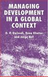 Managing Development in a Global Context, Khator, Renu and Nef, Jorge, 0230000053