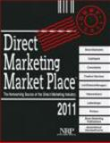 Direct Marketing Market Place 2011, National Register Publishing, 0872170055