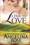 A Time to Love, Angelina Rose, 1482530058