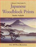 The Collector's Value Guide to Japanese Woodblock Prints, Sandra Andacht, 1582210055