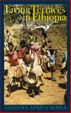 Living Terraces in Ethiopia : Konso Landscape, Culture and Development, Watson, Elizabeth E., 1847010059