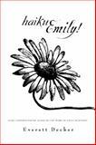 Haiku Emily!, Everett Decker, 1937650057