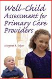Well Child Assessment for Primary Care Providers, Colyar, Margaret R., 080361005X