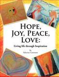 Hope, Joy, Peace, Love, Fabienne Gassmann, 146913005X