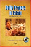 Daily Prayers in Islam : Basic Beliefs and How to Pray, Bilgen, Osman and Ozdemir, Ahmet, 159784005X